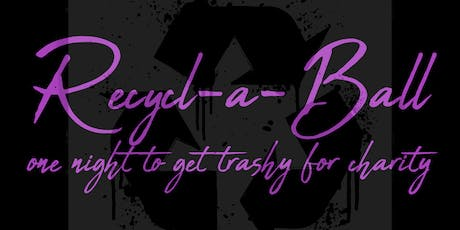 Recycl-a-Ball: One Night to Get Trashy for Charity tickets