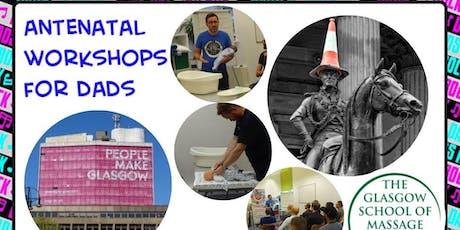 Antenatal Workshop for Dads -GLASGOW tickets