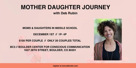 Mother Daughter Journey with Deb Rubin // Middle School tickets