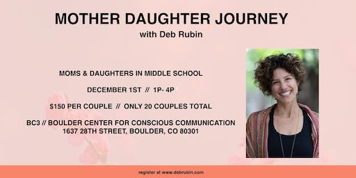 Mother Daughter Journey with Deb Rubin // Middle School