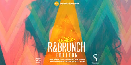 Get Brunch! : R&BRUNCH EDITION tickets