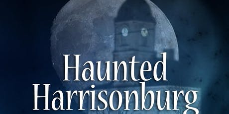 Haunted Harrisonburg Ghost Tour - Northern Route tickets