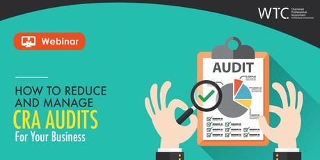 How to Reduce and Manage CRA Audits for Your Business tickets