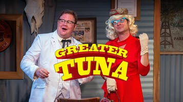 """Greater Tuna"""