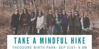 Take a Mindful Hike - Theodore Wirth Park