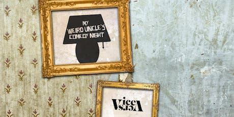 Weird Uncle Open Mic @ Vice Versa tickets