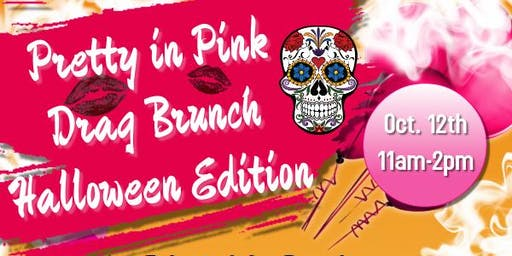 Pretty in Pink Drag Brunch: Halloween Edition