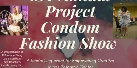 1st Annual Project Condom Fashion Show