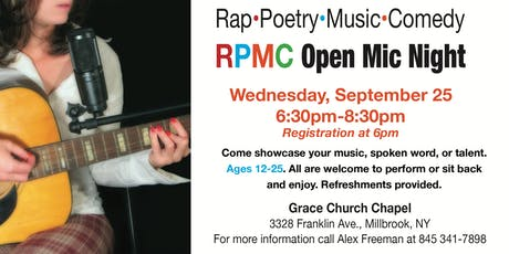 Rap, Poetry, Music, Comedy RPMC OPEN MIC NIGHT tickets