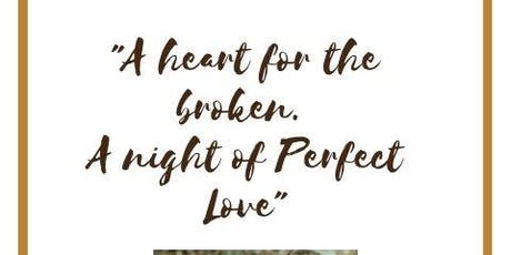 "Revelation Perfect Love 2nd Annual Banquet ""A heart for the Broken..."" tickets"