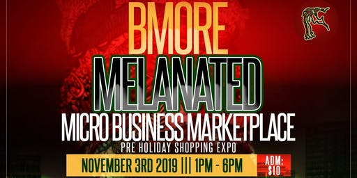 BMORE Melanated Micro-Business Marketplace