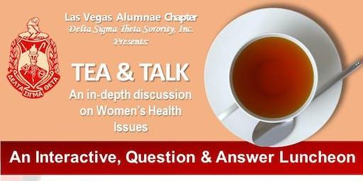 Las Vegas Alumnae Chapter of Delta Sigma Theta Sorority, Inc.: Tea & Talk