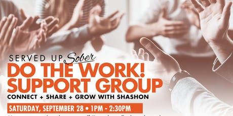 Do The Work - Support Group curated for the sober and sober curious tickets