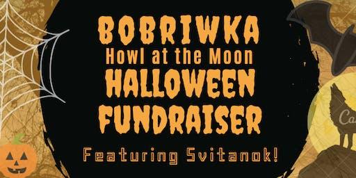 BOBRIWKA Howl at the Moon HALLOWEEN FUNDRAISER ~ Featuring Svitanok!