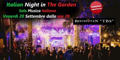 Italian Night in the Garden @ Giardino Ventura
