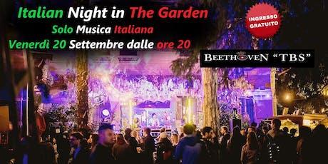 Italian Night in the Garden @ Giardino Ventura biglietti