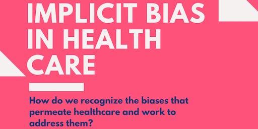 Implicit Bias in Health Care