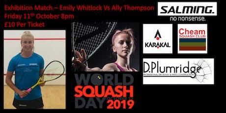 Exhibition Squash Match - Emily Whitlock Vs Ally Thompson tickets