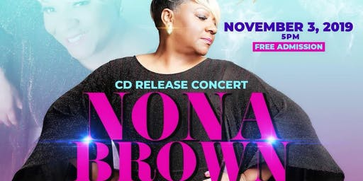 Nona Brown- Songs From My Journal - Volume 1 - CD Release Concert!!