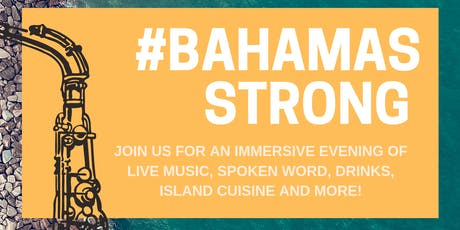 #BahamasStrong - A Cultural Evening in Support of the Bahamian People tickets