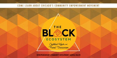 The Black Ecosystem Cocktail Hour & Panel Discussion tickets