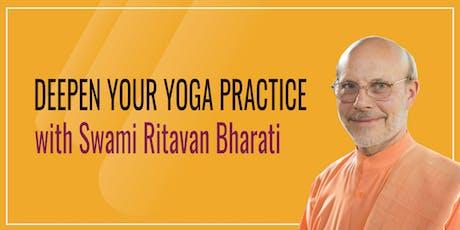 Deepen Your Yoga Practice with Swami Ritavan Bharati tickets