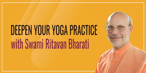 Deepen Your Yoga Practice with Swami Ritavan Bharati