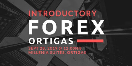 FREE Introductory Workshop to Learn Forex Trading tickets