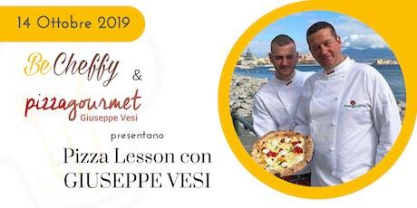 Pizza Lesson con Giuseppe Vesi di Pizza Gourmet biglietti
