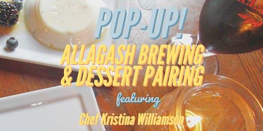 POP-UP! Allagash Brewing & Dessert Pairing