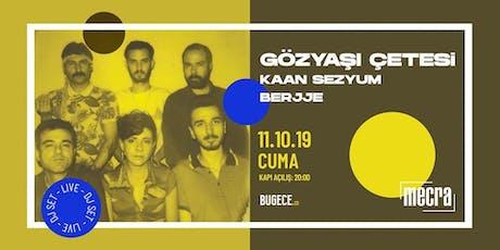 GÖZYAŞI ÇETESİ [Live] *spezial konzert tickets