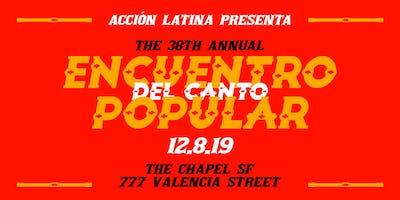 Acción Latina Presents: The 38th Encuentro del Canto Popular