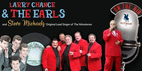 Doo Wop is Coming to Putnam with Larry Chance and The Earls LIVE tickets