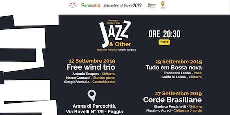 Todo em Bossa nova | Jazz and Other @Parcocittà 2 biglietti