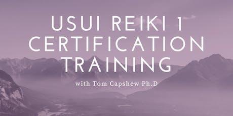Usui Reiki 1 Certification Training  with Thomas Capshew tickets
