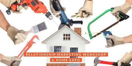 Relationship Marketing Workshop - For the Home and Trades Businesses tickets