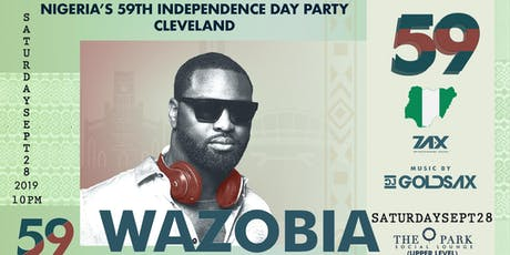 WAZOBIA - 2019 Annual Nigerian Independence Day Party [Cleveland Edition] tickets