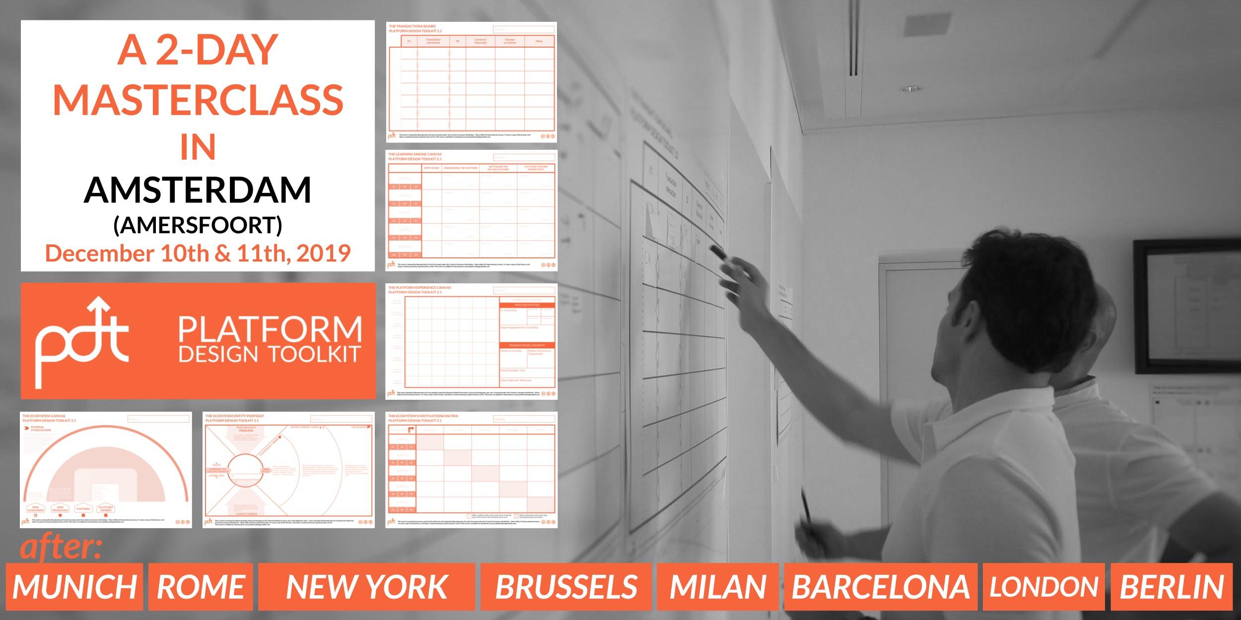The Platform Design Toolkit Masterclass Amsterdam (Amersfoort)  December 10th - 11th