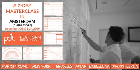 The Platform Design Toolkit Masterclass —Amsterdam (Amersfoort) — December 10th - 11th Tickets