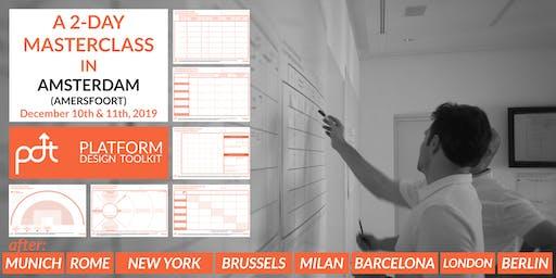 The Platform Design Toolkit Masterclass —Amsterdam (Amersfoort) — December 10th - 11th