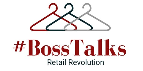 #BossTalks : Retail Revolution tickets