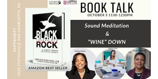 Black Therapists Book Talk-Meditation- Wine Down