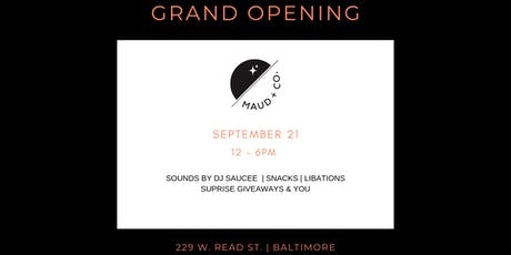 MAUD + CO.'s GRAND OPENING tickets