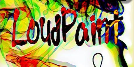 LoudPaint & Puff tickets