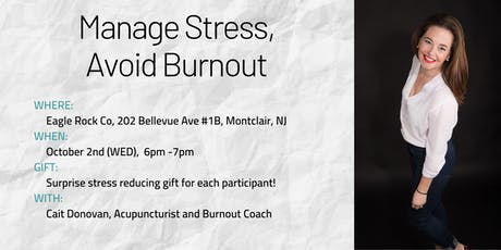 Managing Stress To Avoid Burnout tickets