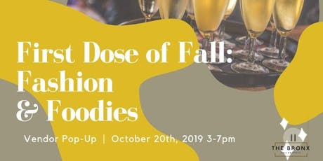 First Dose of Fall Popup: FASHION & FOOD tickets