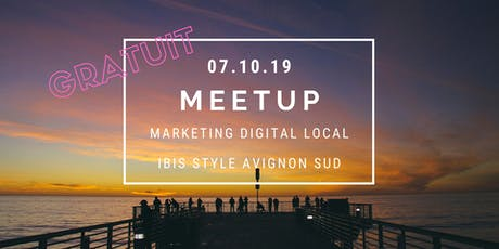 "Meetup ""Marketing Digital Local"" billets"