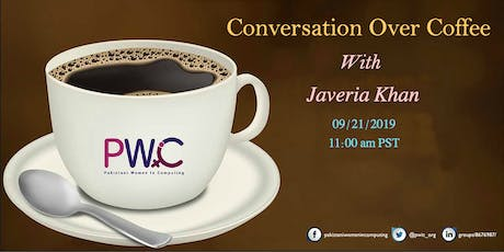 PWiC SV: Conversation over Coffee With Javeria Khan tickets