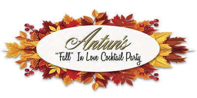 "Antun's Presents the ""Fall in Love"" Cocktail Party"