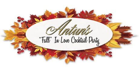 "Antun's Presents the ""Fall in Love"" Cocktail Party tickets"